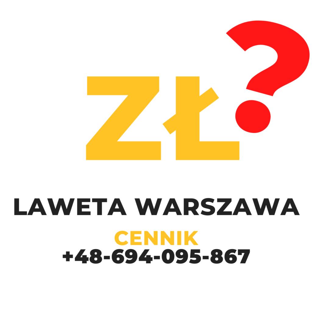 Laweta Warszawa Cennik
